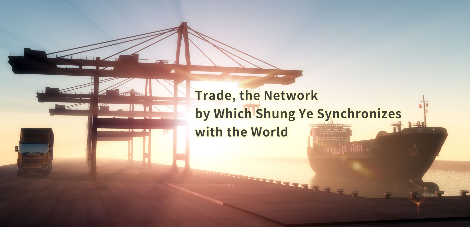 Trade, the Network by Which Shung Ye Synchronizes with the World